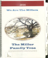 We Are the Millers: The Miller Family Tree